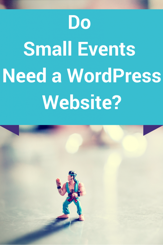 Do Small Events Need a WordPress-2