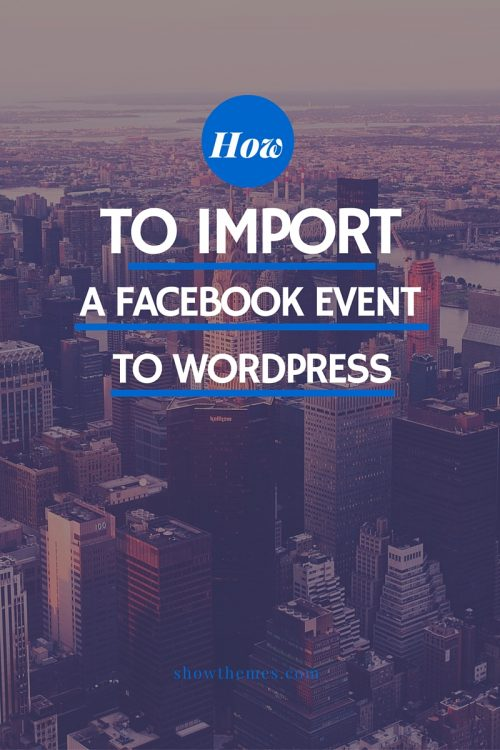How to Import a Facebook Event to WordPress