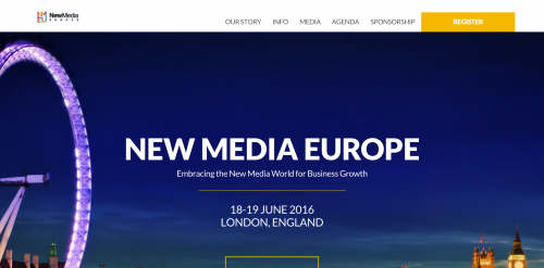 New Media Europe 2016 Embracing the New Media World for Business Growth New Media Europe 2016